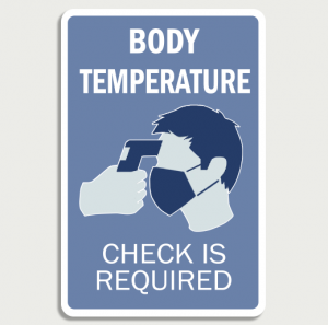 Covid 19 Body temperature  - Wall Sign
