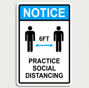 Notice Practice Social Distancing - Wall Sign