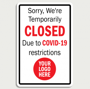 Covid 19 Store Temporarily Closed  - Wall Sign