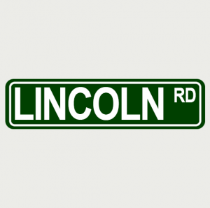 Lincoln Rd Sreet Sign 12X3